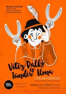 VITÉZ PALKÓ ÉS TÜNDÉR ILONA – Családi színház plakát