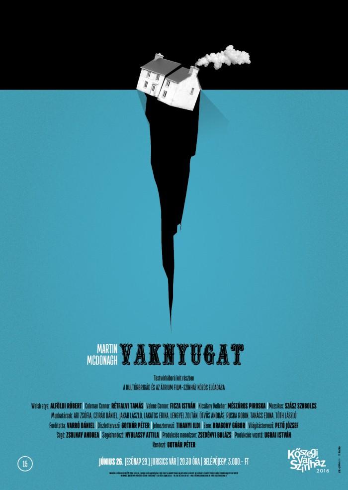 Martin McDonagh: Vaknyugat plakát
