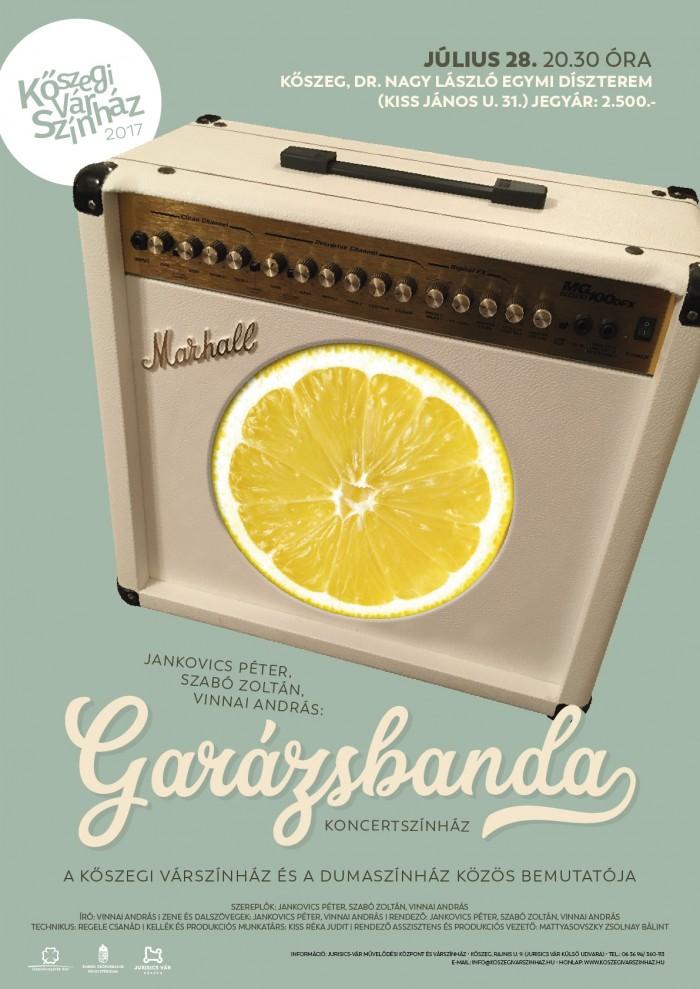Vinnai Bandy: GARÁZSBANDA - PATTANÁSIG FESZÜLT KAMASZOK Koncertszínház plakát
